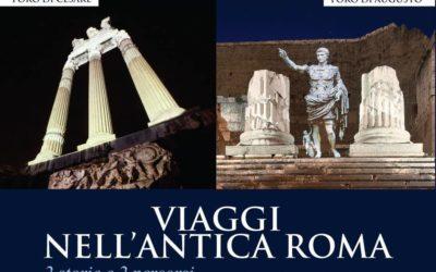 Viaggio nei Fori – L'Antica Roma come appariva 2000 anni fa  13 apr-12 nov