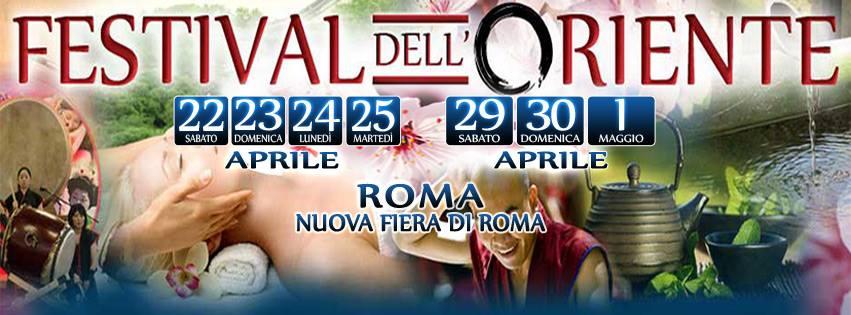 Festival dell'Oriente a Roma   22 aprile – 1° maggio 2017