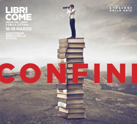 Libri Come. Festa del Libro e della Lettura   16-19 marzo 2017